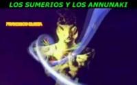 LOS SUMERIOS Y LOS ANNUNAKI